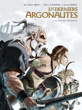 Les Derniers Argonautes, tome 1 : Le silence des dieux