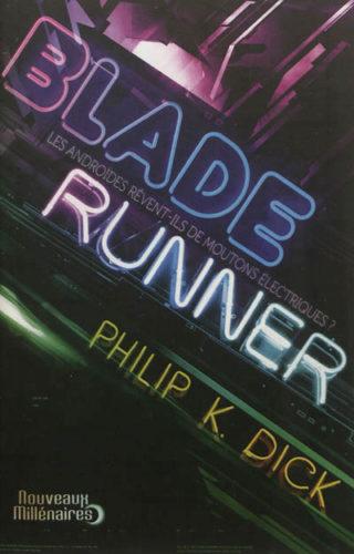Blade Runner Moutons électriques J'ai Lu Nouveaux Millénaires