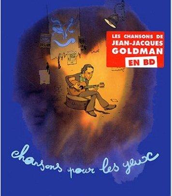 Jean-Jacques Goldman : Chansons pour les Yeux