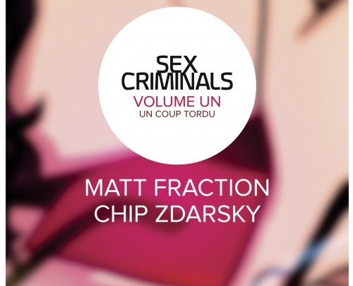 Sex Criminals, tome 1 : Un coup tordu