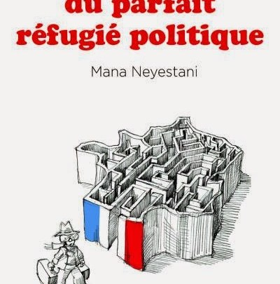 Petit manuel du parfait refugié politique