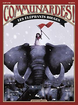Communardes ! Les éléphants rouges