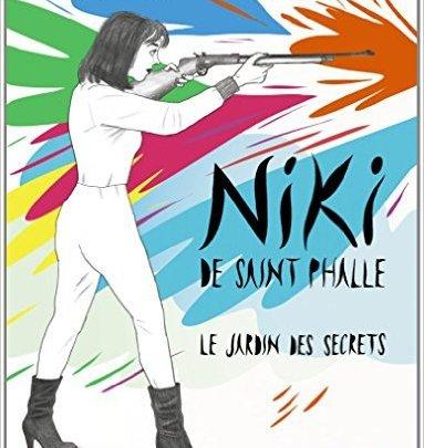 Niki de Saint Phalle : Le jardin des secrets