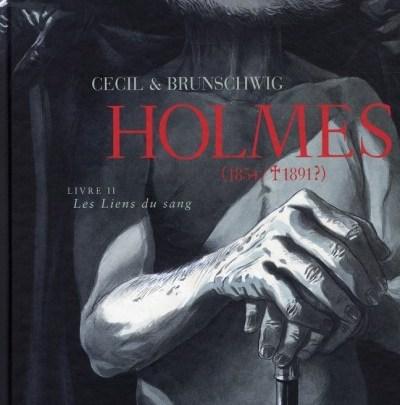 Holmes (1854/1891?), tome 2 : Les liens du sang