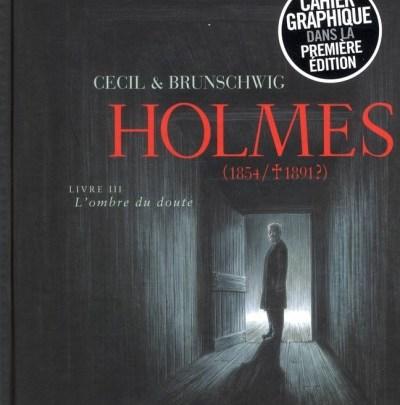 Holmes (1854/1891?), tome 3 : L'ombre du doute