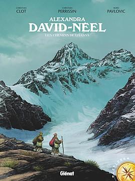 Alexandra David-Néel : Les chemins de Lhassa