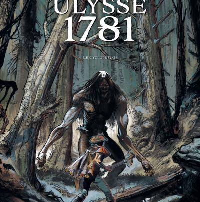 Ulysse 1781, tome 2 : Le Cyclope (2/2)
