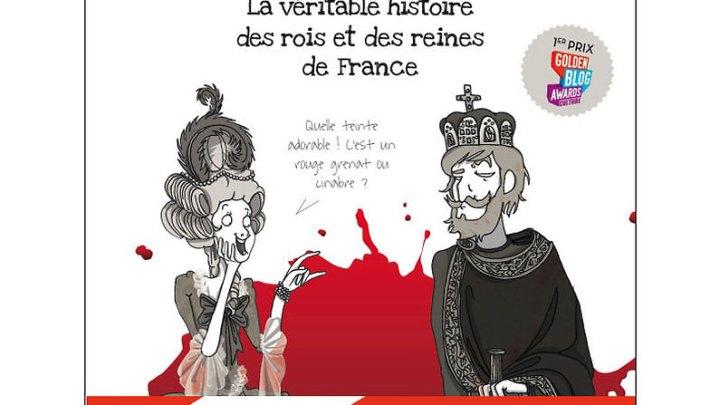 Trash Cancan : La véritable histoire des rois et des reines de France