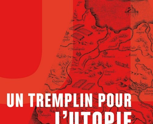 Un tremplin pour l'utopie