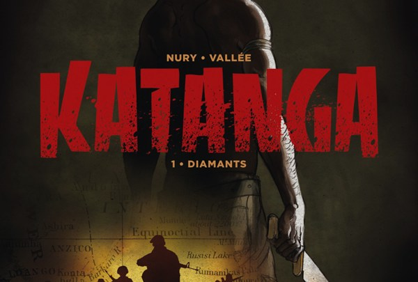 Katanga, tome 1 : Diamants