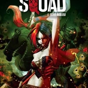 Suicide Squad 1 Têtes brûlées