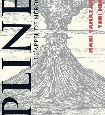 Pline, tome 1 : L'Appel de Néron