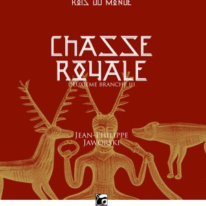 Chasse royale, tome 2 partie 3