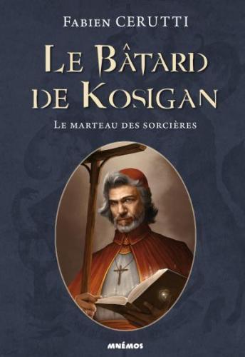 Bâtard de Kosigan 3 Marteau des sorcières