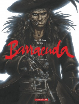 Barracuda, tome 2 : Cicatrices