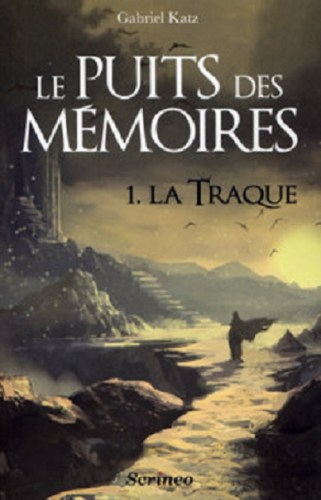 Le puits des mémoires 1