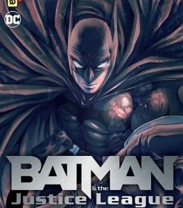 Batman & the justice league tome 1