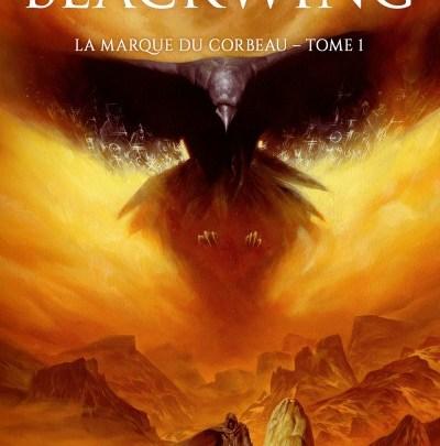 Blackwing, tome 1 : La marque du corbeau