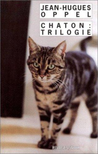 Chaton Trilogie