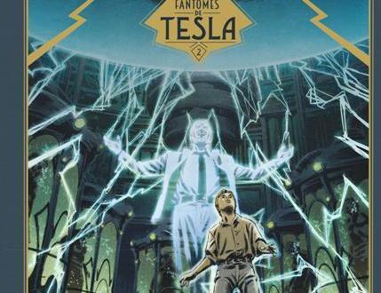 Trois fantômes de Tesla 2