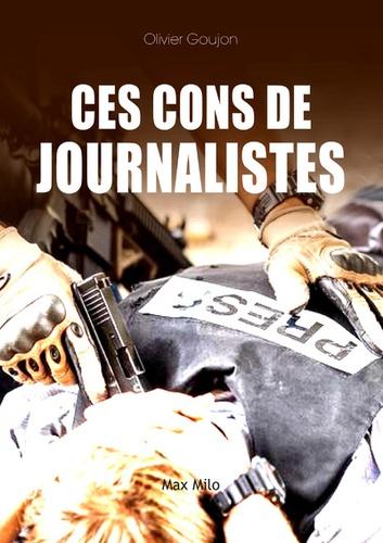 Ces cons de journalistes
