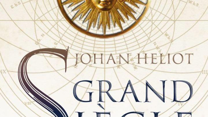 Grand siècle, tome 3 : La conquête de la sphère