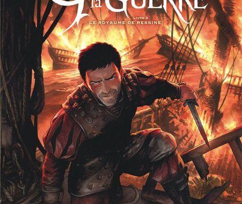 Gagner la guerre (BD), tome 2 : Le royaume de Ressine