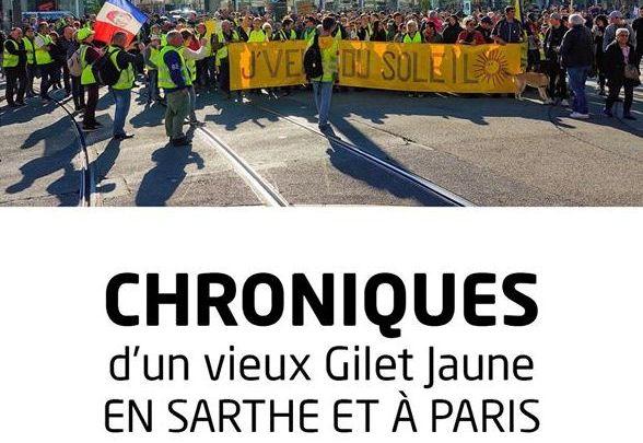 Chroniques d'un vieux Gilet Jaune en Sarthe et à Paris