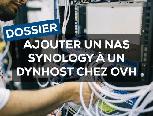 Ajouter un NAS Synology à un DynHost chez OVH