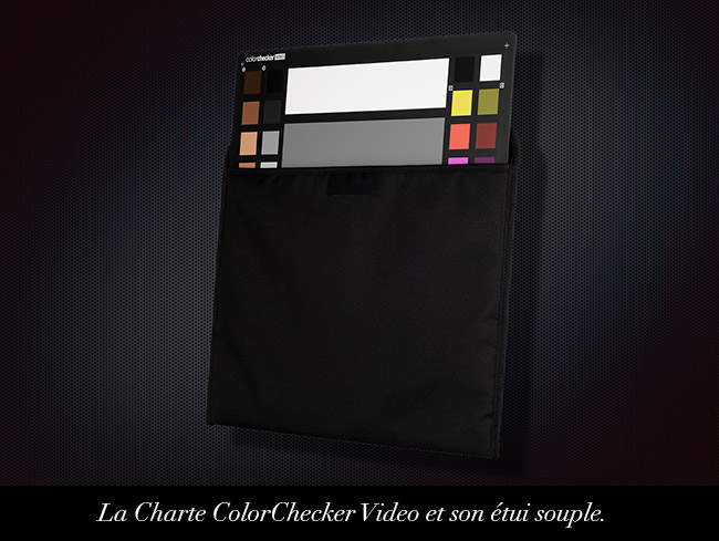 La Charte ColorChecker Video et son étui souple.