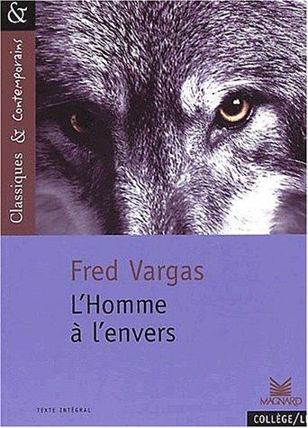 L'HOMME A L'ENVERS DE FRED VARGAS