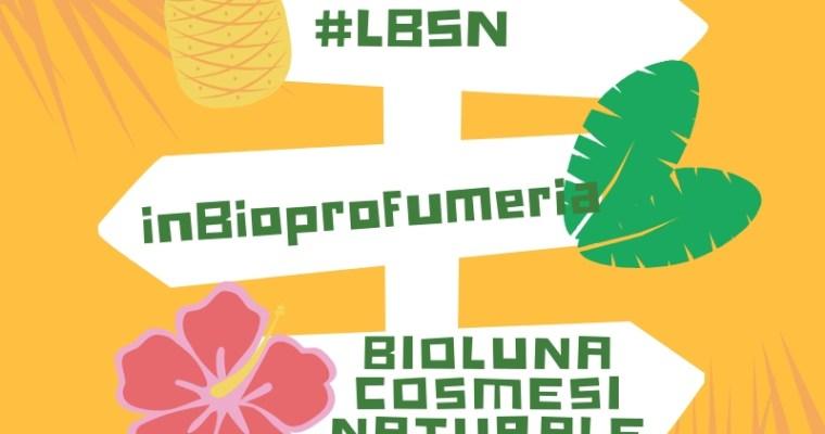 LBSN presentano: BioLuna cosmesi naturale