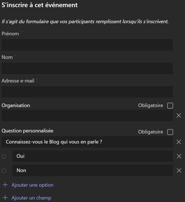S'inscrire à cet evénement  l/ s'agit du formulaire que vos participants remplissent lorsqu'ils s'inscrivent  Prénom  Nom  Adresse e-mail  Organisation  Question personnalisée  Connaissez-vous le Blog qui vous en parle ?  oui  Non  + Ajouter une option  + Ajouter un champ  Obligatoire  x  Obligatoire  x  x  x