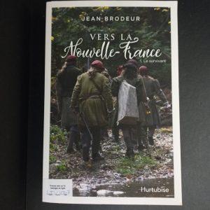 Vers la Nouvelle-France, tome 1