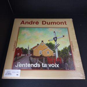 André Dumont : j'entends ta voix