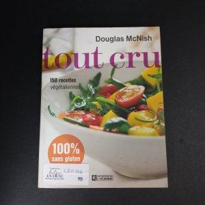Tout cru : 150 recettes végétaliennes, 100% sans gluten