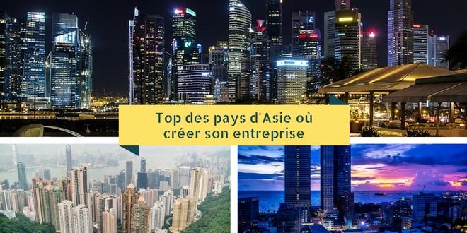 Top des pays en Asie où créer une entreprise