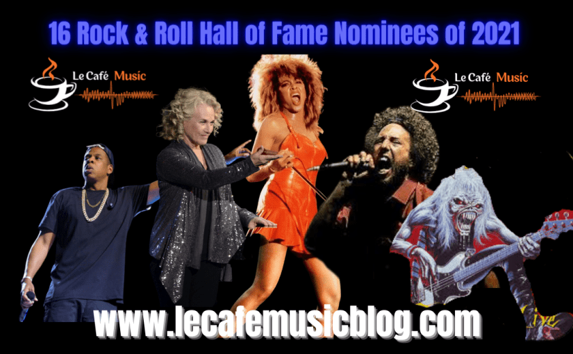 2021 Rock & Roll Hall of Fame Nominees