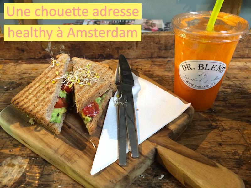 Dr Blend : une chouette adresse healthy à Amsterdam