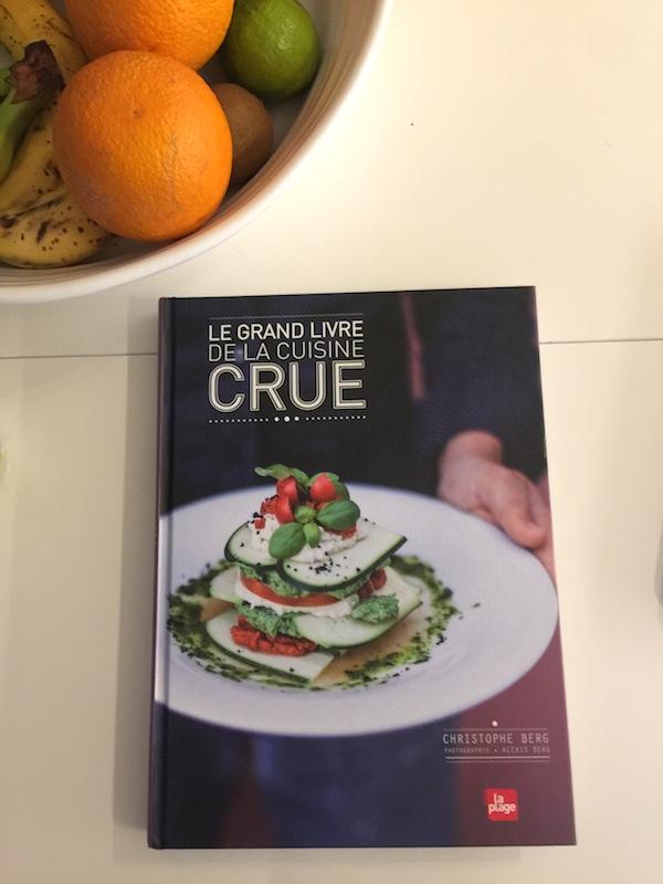Le grand livre de la cuisine crue + recette