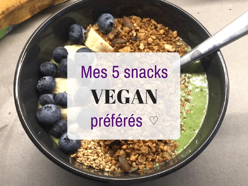 Le carnet d'Anne-So - Mes 5 snacks VEGAN préférés