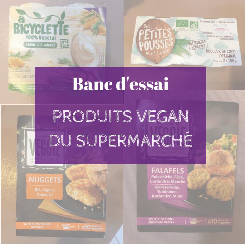 le carnet d'anne-so - menu vg - Banc d'essai - produits vegan supermarché