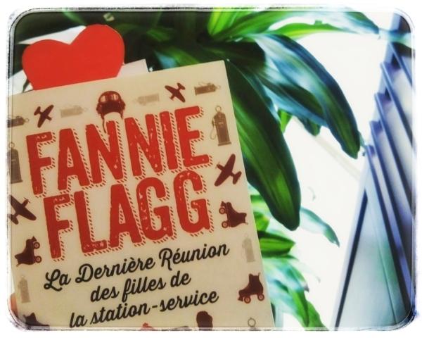 Avis de lecture sur le roman La dernière réunion des filles de la station service de Fannie Flagg aux éditions Pocket