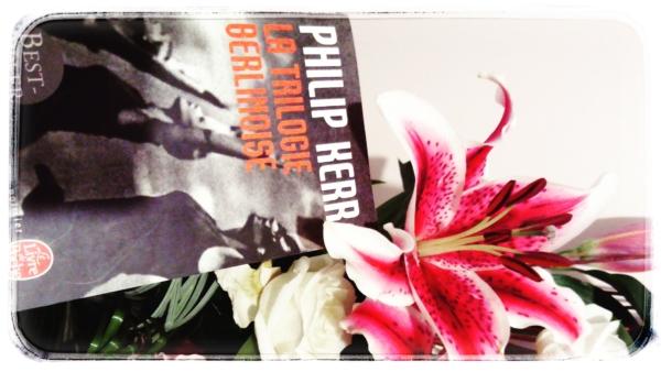 Avis de lecture sur le roman la trilogie berlinoise de Philip Kerr