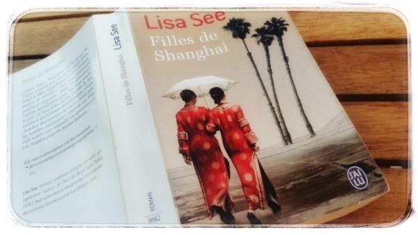 Avis de lecture sur le roman Filles de Shanghai de Lisa See