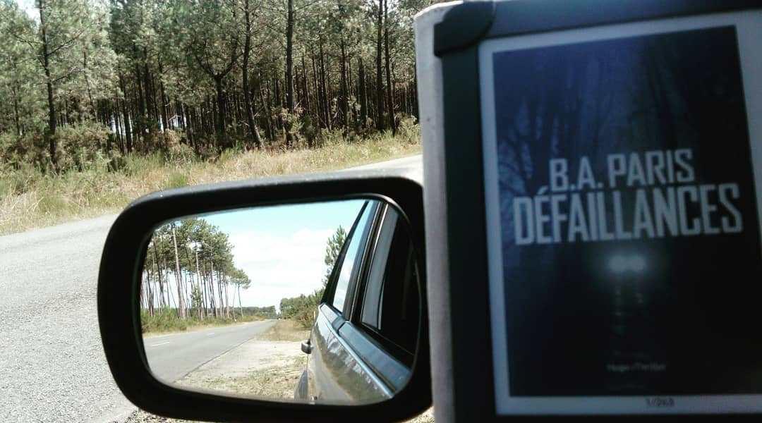 Avis de lecture sur le roman Défaillances de B.A Paris