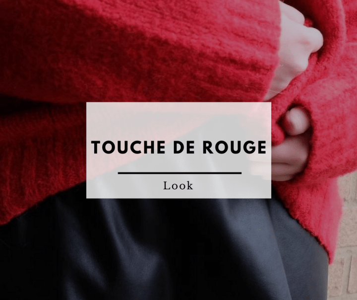 Look || Touche de rouge