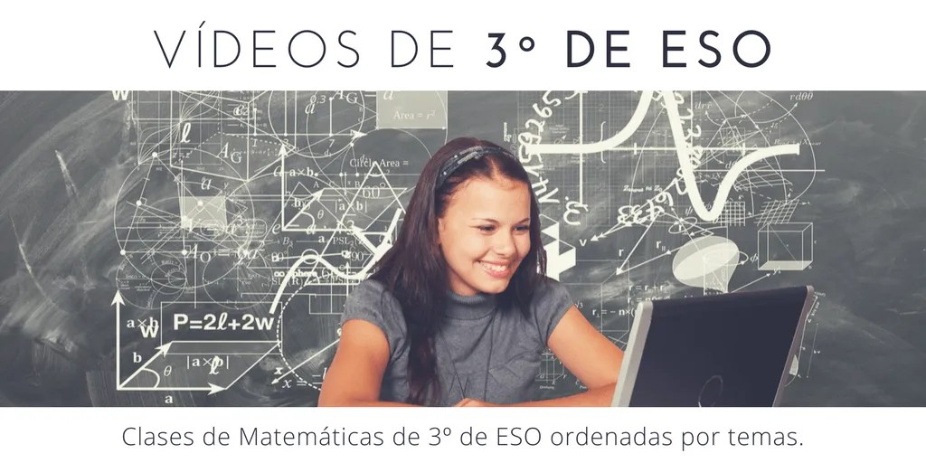Clases en vídeo de 3º de ESO de Matemáticas