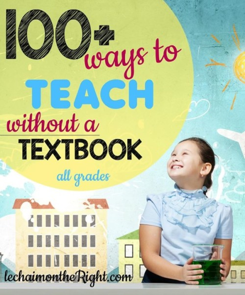 100+ Ways to Teach Without a Textbook