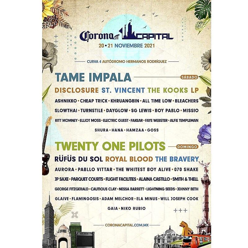 Finalmente, tendremos el Corona Capital 2021 en noviembre. Tame Impala y Twenty One Pilots encabezan las bandas que asistirán